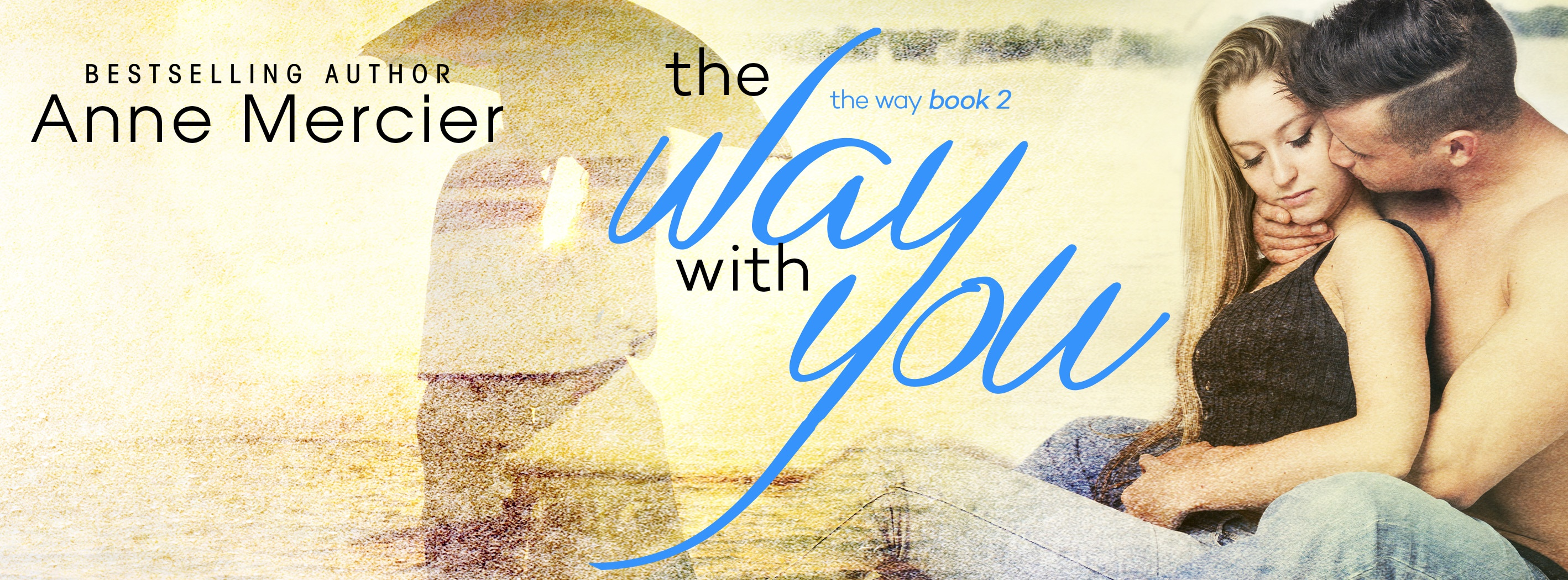 The Way With You Banner