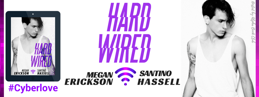 Blog Tour: Interview & Giveaway Megan Erickson & Santino Hassell - Hard Wired